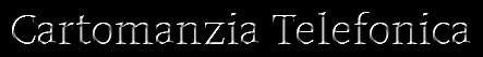 Cartomanzia Telefonica